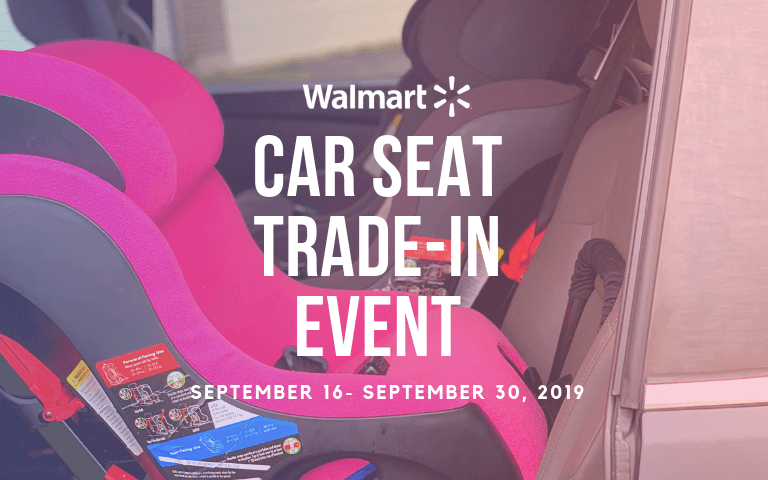 Walmart Announces First-Ever Car Seat Trade-In Event
