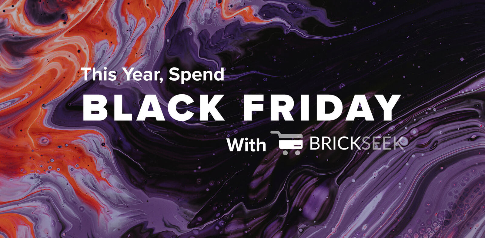 This Year, Spend Black Friday With BrickSeek — Here's How